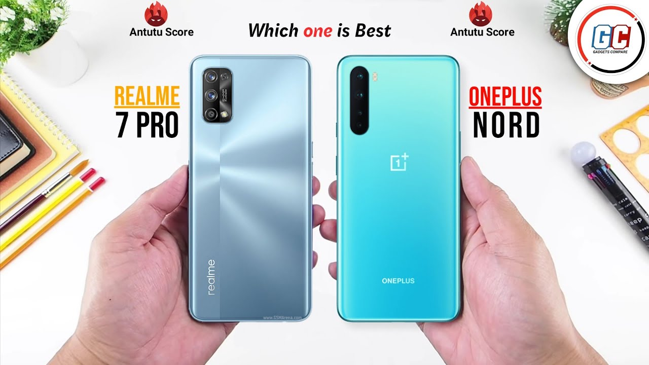 Realme 7 Pro vs OnePlus Nord Price, Specifications, & Features